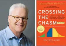 "Geoffrey Moore, Author of ""Crossing the Chasm"""